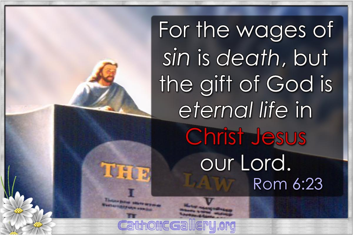 Life And Death Quotes From The Bible Quotes From Bible Pictures  Page 6  Catholic Gallery